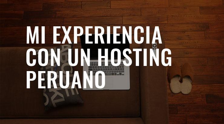 Mi experiencia con un hosting peruano