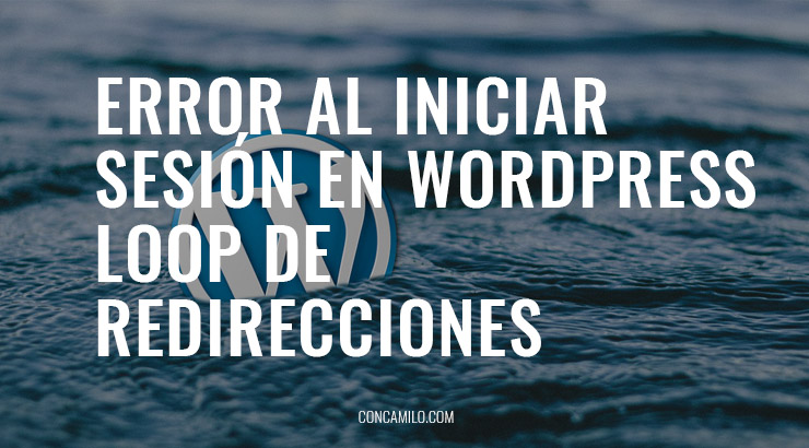 error al iniciar sesion en wordpress loop de redirecciones