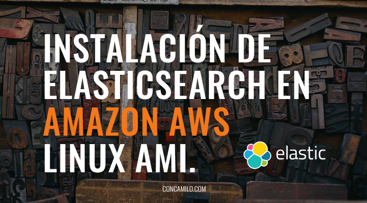 Instalación de ElasticSearch en Amazon AWS Linux AMI